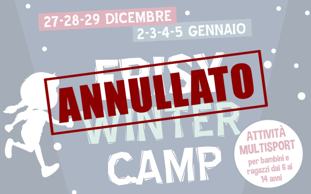 FRISY WINTER CAMP – ANNULLATO