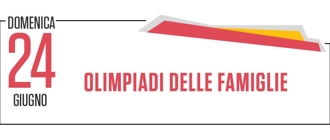 OLIMPIADI DELLE FAMIGLIE – Sport in Festa 2018