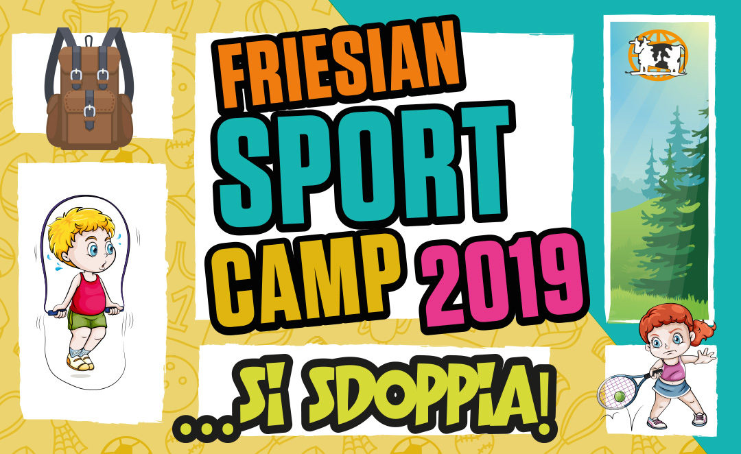 FRIESIAN SPORT CAMP… SI SDOPPIA!
